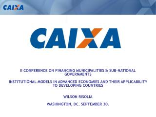II CONFERENCE ON FINANCING MUNICIPALITIES & SUB-NATIONAL GOVERNMENTS