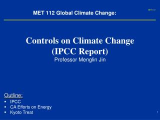 MET 112 Global Climate Change: