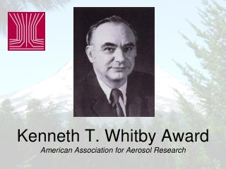 Kenneth T. Whitby Award American Association for Aerosol Research