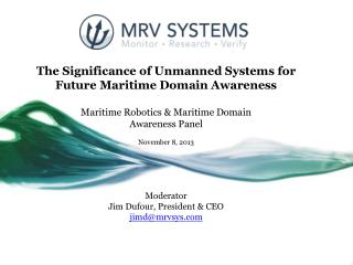 The Significance of Unmanned Systems for Future Maritime Domain Awareness