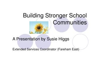 Building Stronger School Communities