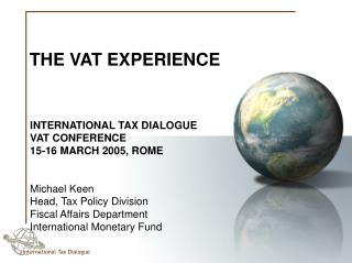 THE VAT EXPERIENCE