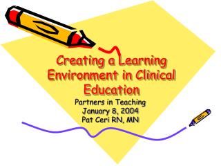 Creating a Learning Environment in Clinical Education