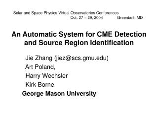An Automatic System for CME Detection and Source Region Identification