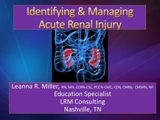 Identifying & Managing Acute Renal Injury