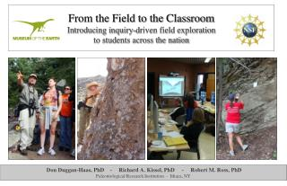 From the Field to the Classroom Introducing inquiry-driven field exploration