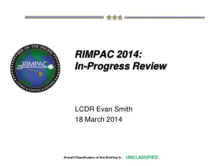 RIMPAC 2014: In-Progress Review