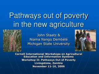 Pathways out of poverty in the new agriculture