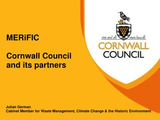 MERiFIC  Cornwall Council and its partners