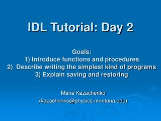 IDL Tutorial: Day 2