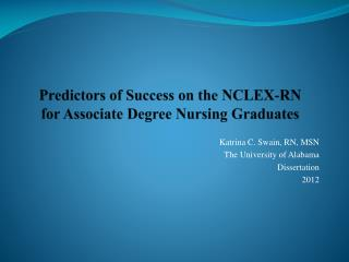 Predictors of Success on the NCLEX-RN for Associate Degree Nursing Graduates