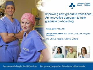 Improving new graduate transitions: An innovative approach to new graduate on-boarding