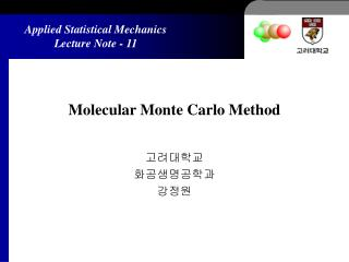 Molecular Monte Carlo Method
