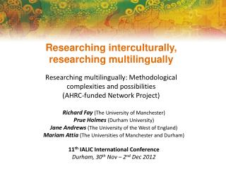 Researching  interculturally , researching  multilingually