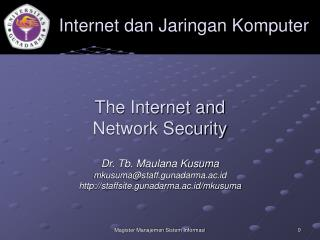 The Internet and  Network Security