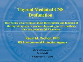 Thyroid Mediated CNS Dysfunction