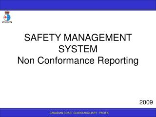 SAFETY MANAGEMENT SYSTEM Non Conformance Reporting