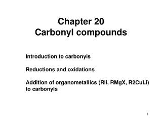Chapter 20 Carbonyl compounds