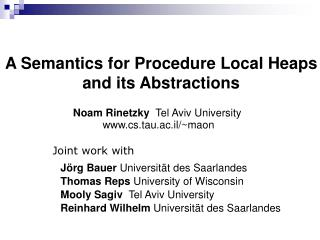 A Semantics for Procedure Local Heaps and its Abstractions