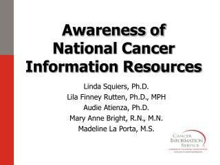 Awareness of  National Cancer Information Resources
