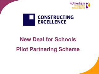 New Deal for Schools   Pilot Partnering Scheme