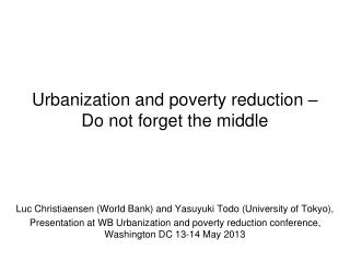 Urbanization and poverty reduction – Do not forget the middle