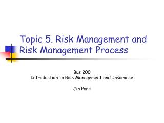 Topic 5. Risk Management and Risk Management Process