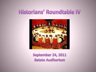 Historians' Roundtable IV