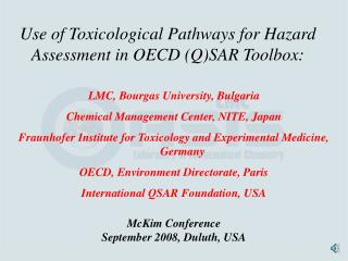 Use of Toxicological Pathways for Hazard Assessment in  OECD (Q)SAR Toolbox: