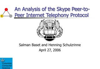 An Analysis of the Skype Peer-to-Peer Internet Telephony Protocol