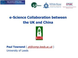 e-Science Collaboration between the UK and China