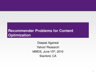 Recommender Problems for Content Optimization