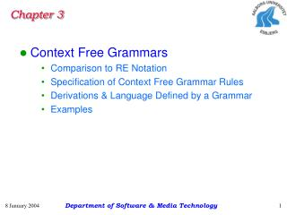 Context Free Grammars Comparison to RE Notation Specification of Context Free Grammar Rules
