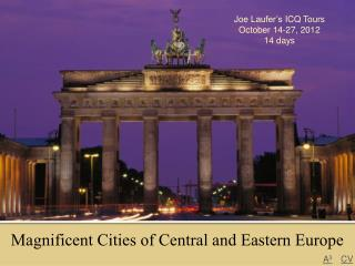 Magnificent Cities of Central and Eastern Europe