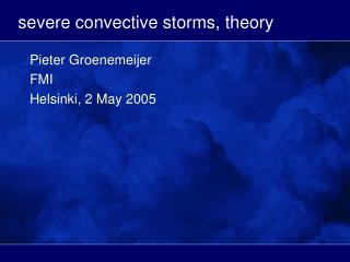 severe convective storms, theory