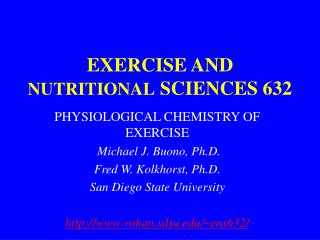 EXERCISE AND  NUTRITIONAL  SCIENCES 632
