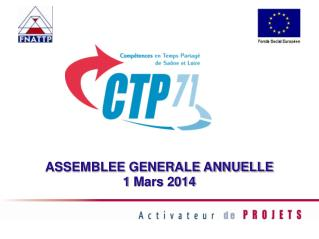 ASSEMBLEE GENERALE ANNUELLE 1  Mars 2014