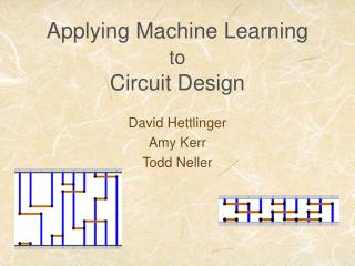 Applying Machine Learning  to Circuit Design
