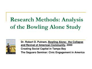 Research Methods: Analysis of the Bowling Alone Study