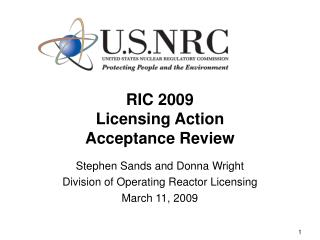 RIC 2009 Licensing Action  Acceptance Review