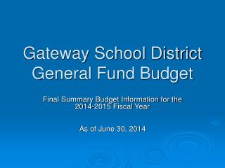 Gateway School District General Fund Budget