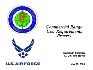 Commercial Range User Requirements Process