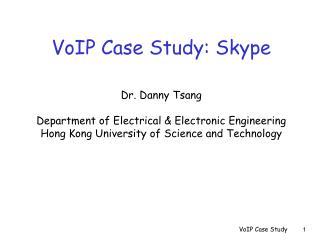 VoIP Case Study: Skype
