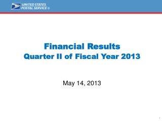 Financial Results  Quarter  II  of Fiscal Year 2013 May 14,  2013
