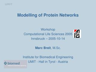 Modelling of Protein Networks