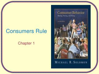 Consumers Rule Chapter 1