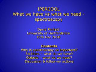 IPERCOOL What we have  vs  what we need - spectroscopy
