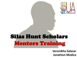 Silas Hunt Scholars Mentors Training