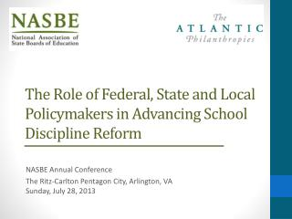 The Role of Federal, State and Local Policymakers in Advancing School Discipline Reform