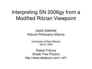 Interpreting SN 2006gy from a Modified Ritzian Viewpoint